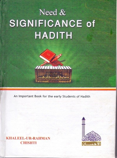 Significance and Classification Of Hadith