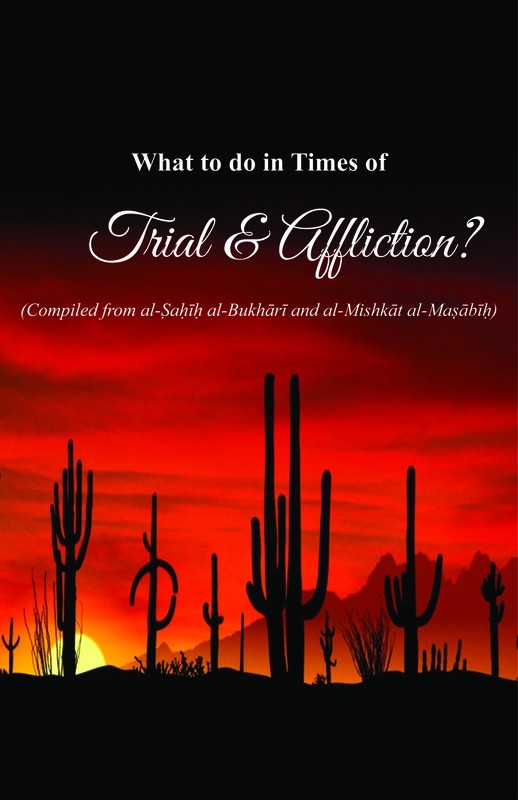 What to do in times of trials and afflictions
