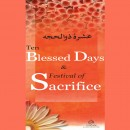 Ten Blessed Days & Festival of Sacrifice