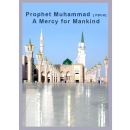 Prophet Muhammad s.a.w A Mercy For Mankind