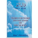 Word for Word Translation of the Qur'an - Juz' 16