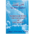 Word for Word Translation of the Qur'an - Juz' 22